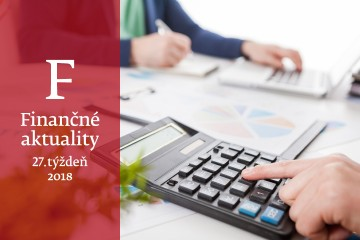 Finančné aktuality 27/2018: Mení sa životné minimum, z daní sa bude dať odpočítať viac