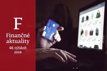 Finančné aktuality 48/2018: Ľudia sa boja o osobné údaje, váhajú s nakupovaním cez internet